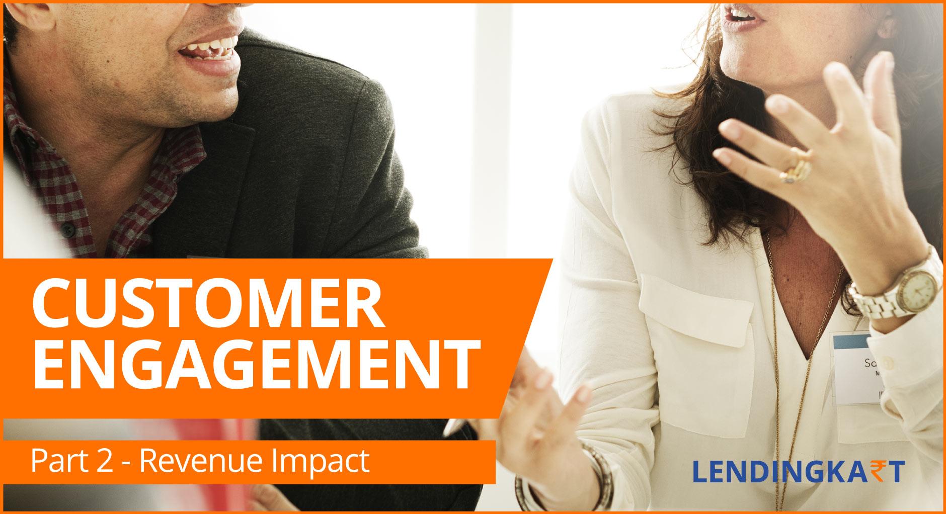 Customer Engagement Revenue Impact