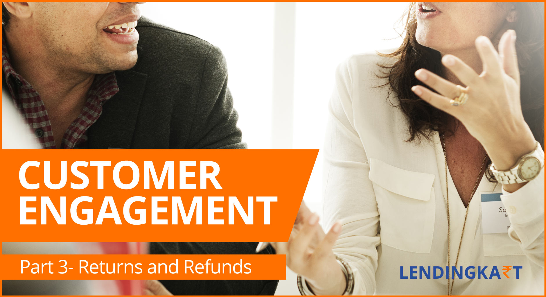 Customer Engagement Returns and Refunds