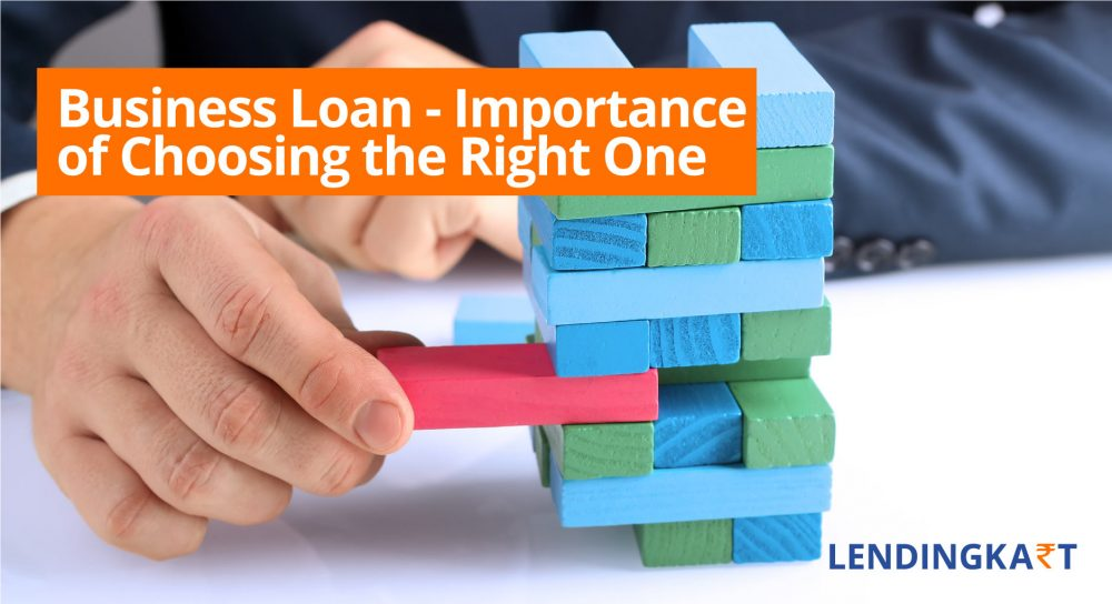 The Importance of Choosing the Right Business Loan
