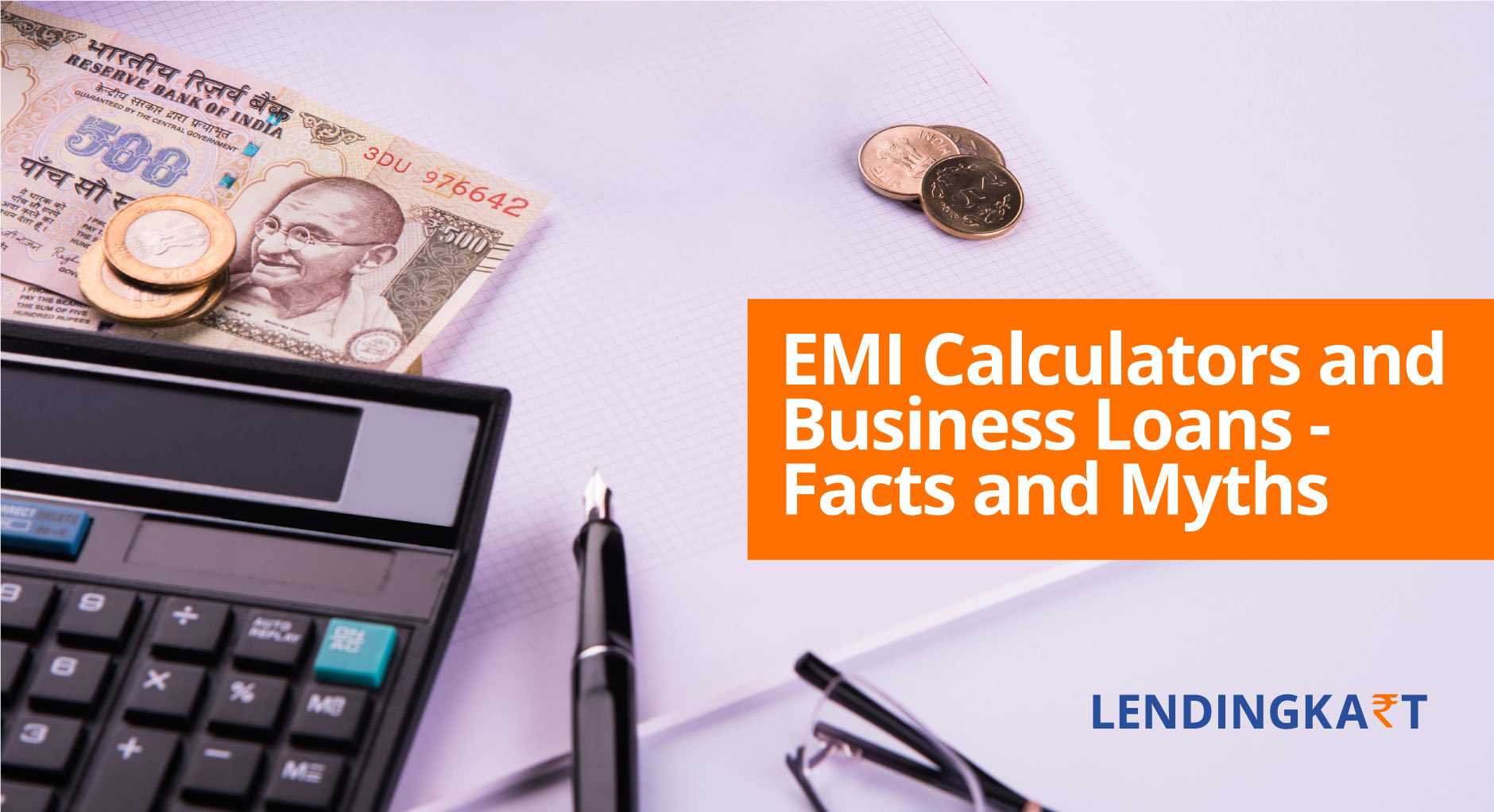 EMI Calculators and Business Loans