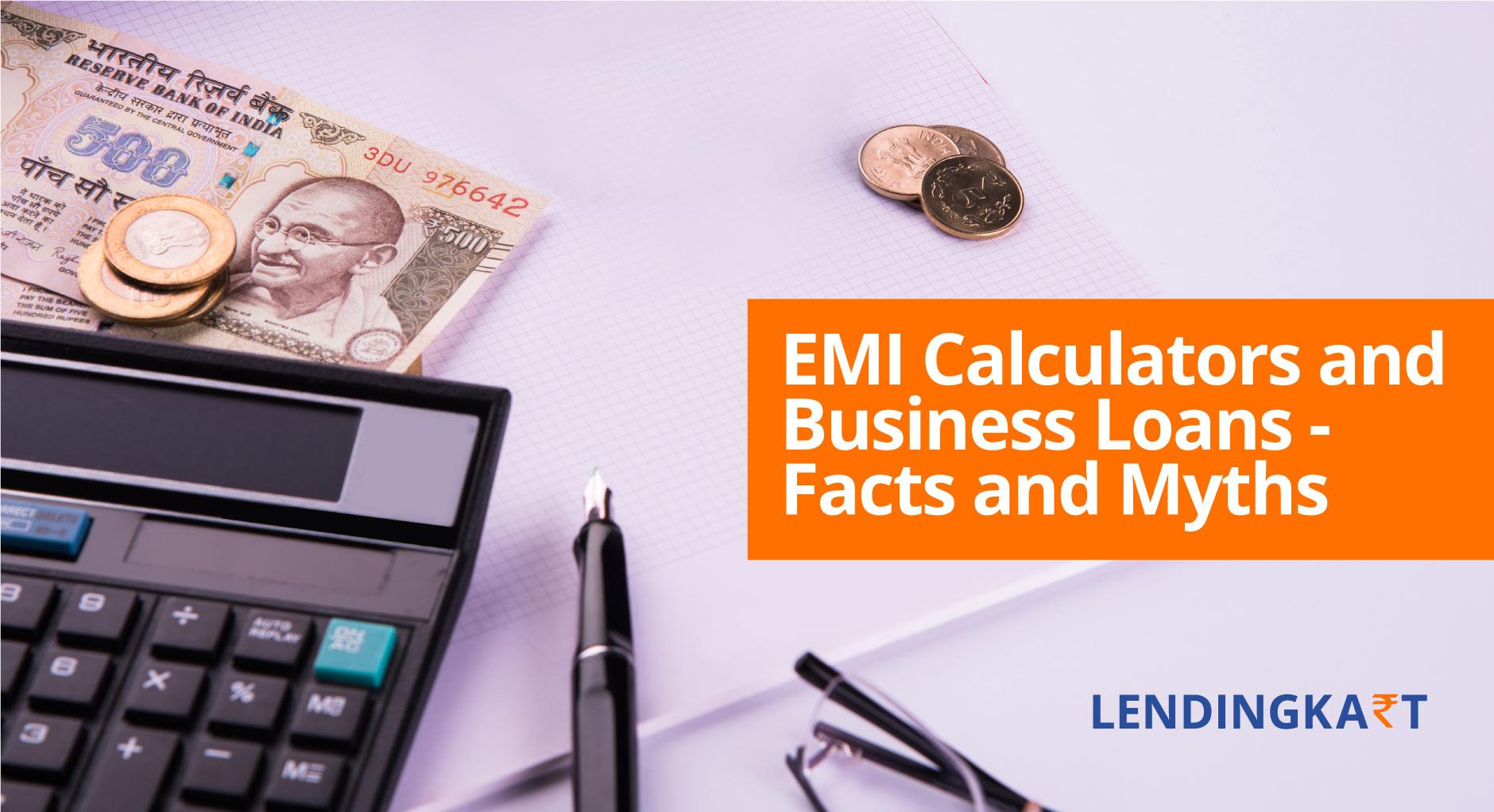 EMI Calculators and Business Loans