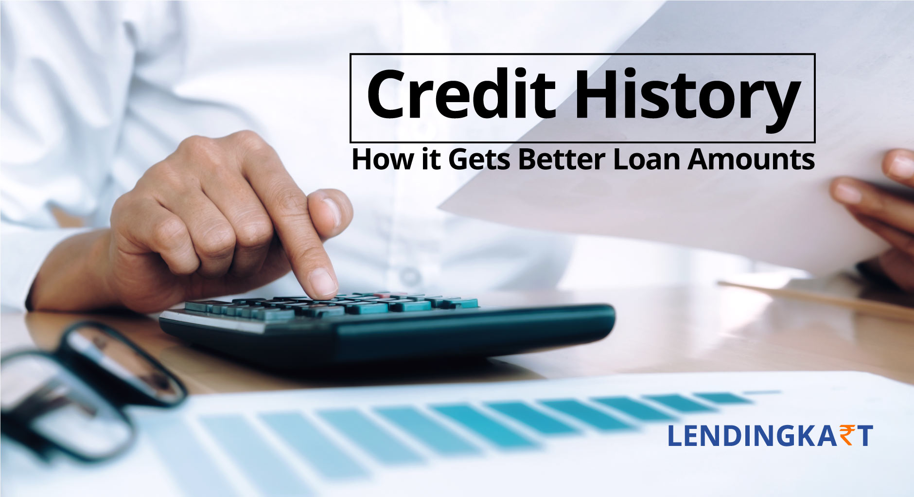 Credit History - How it Gets Better Loan Amounts