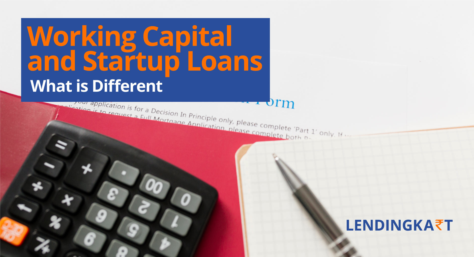 Difference between Working Capital and Startup Loans