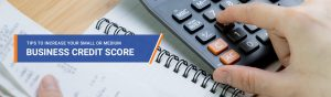 Tips to increase your Small or Medium Business's credit score