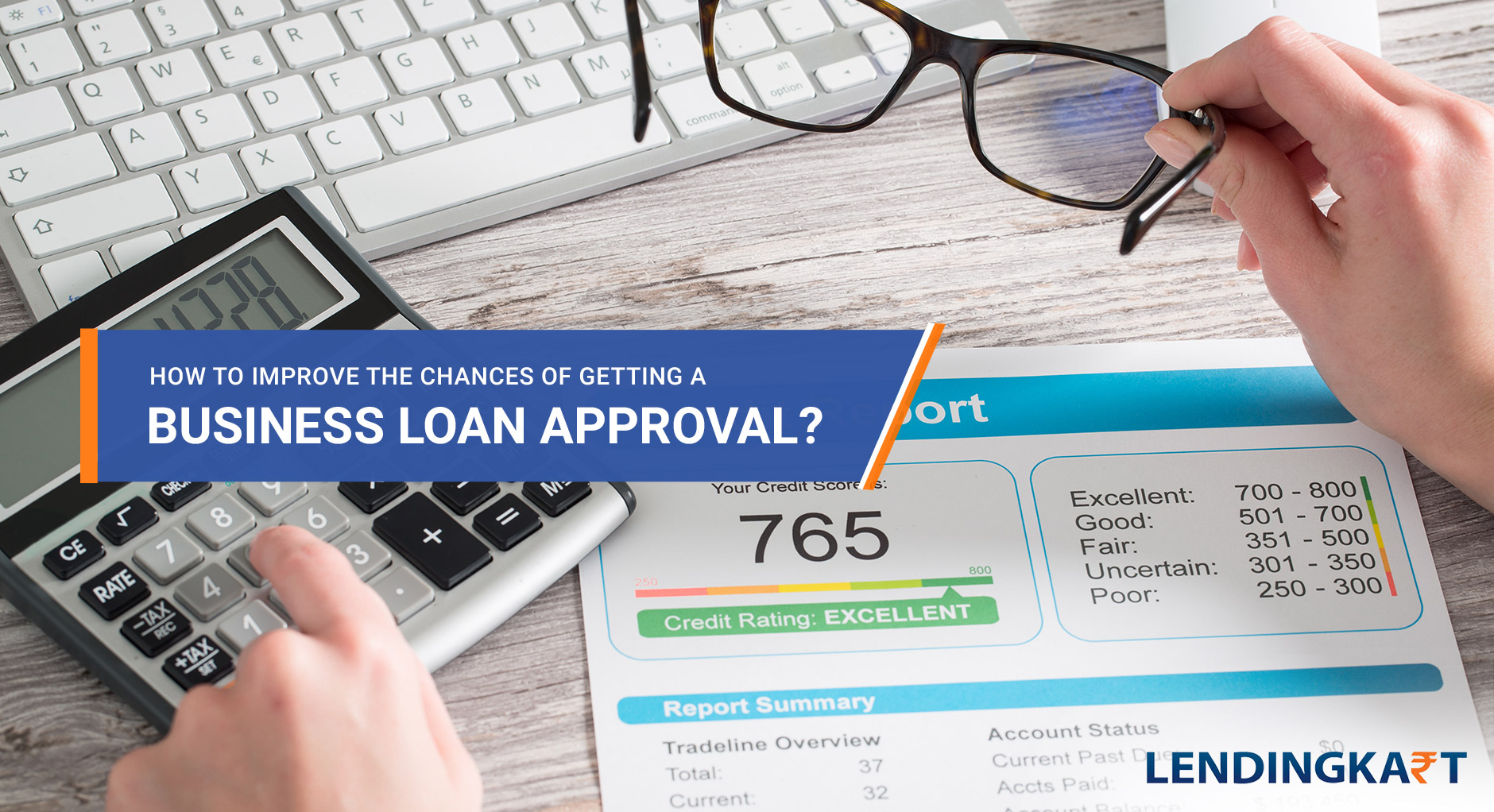 how to improve the chances of getting a business loan approval
