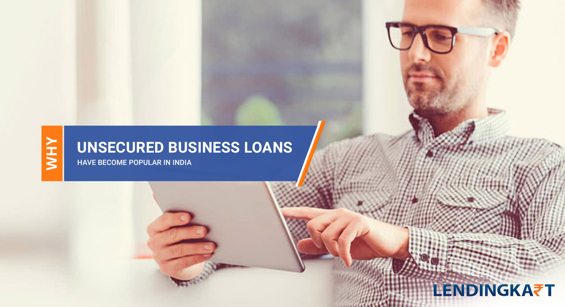 why unsecured business loans have become popular in india