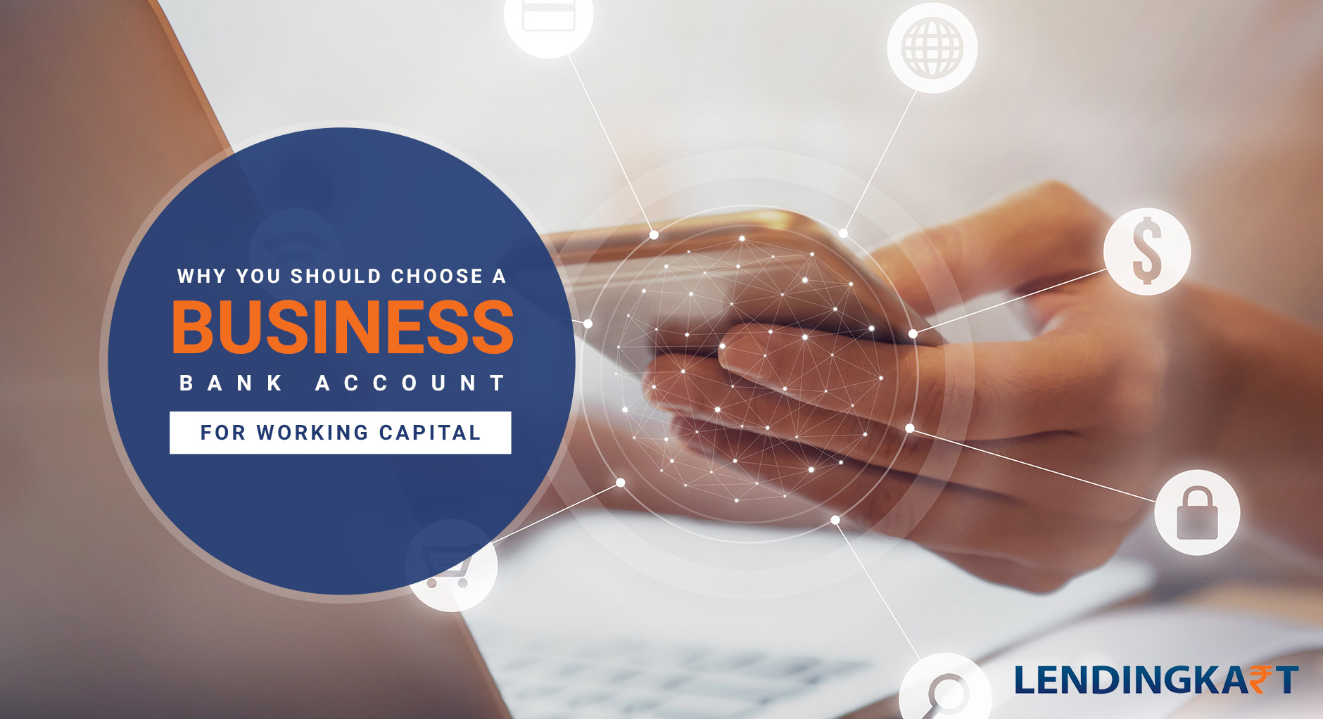 why you should choose a business bank account for working capital
