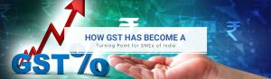 How GST has Become a Turning Point for SMEs of India
