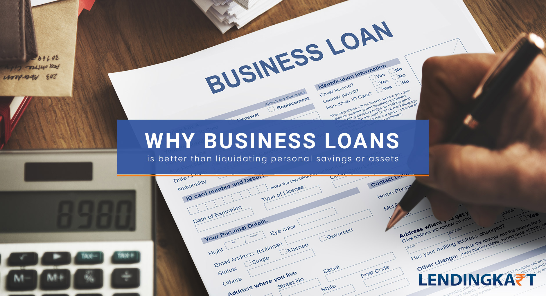 why a business loan is better than liquidating personal savings or assets