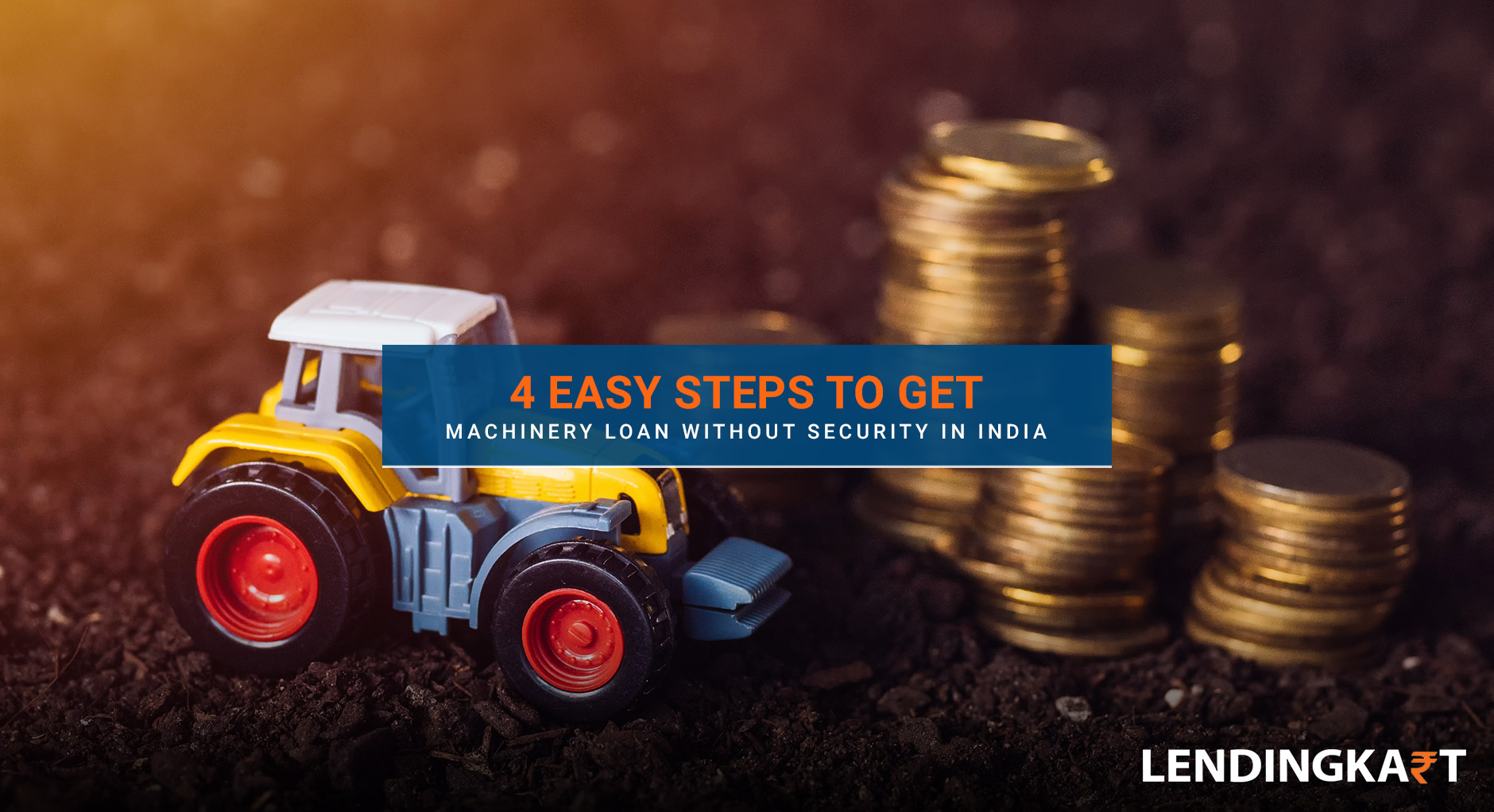4 Easy Steps to Get Machinery Loan without Security in India