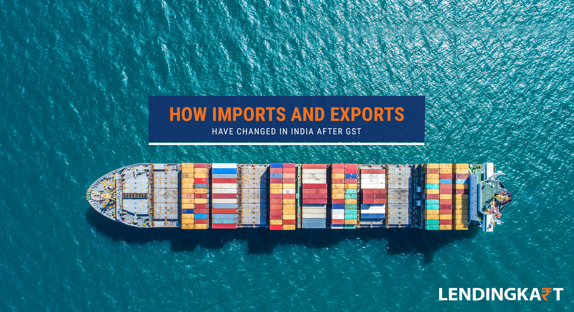 How Imports and Exports have changed in India After GST