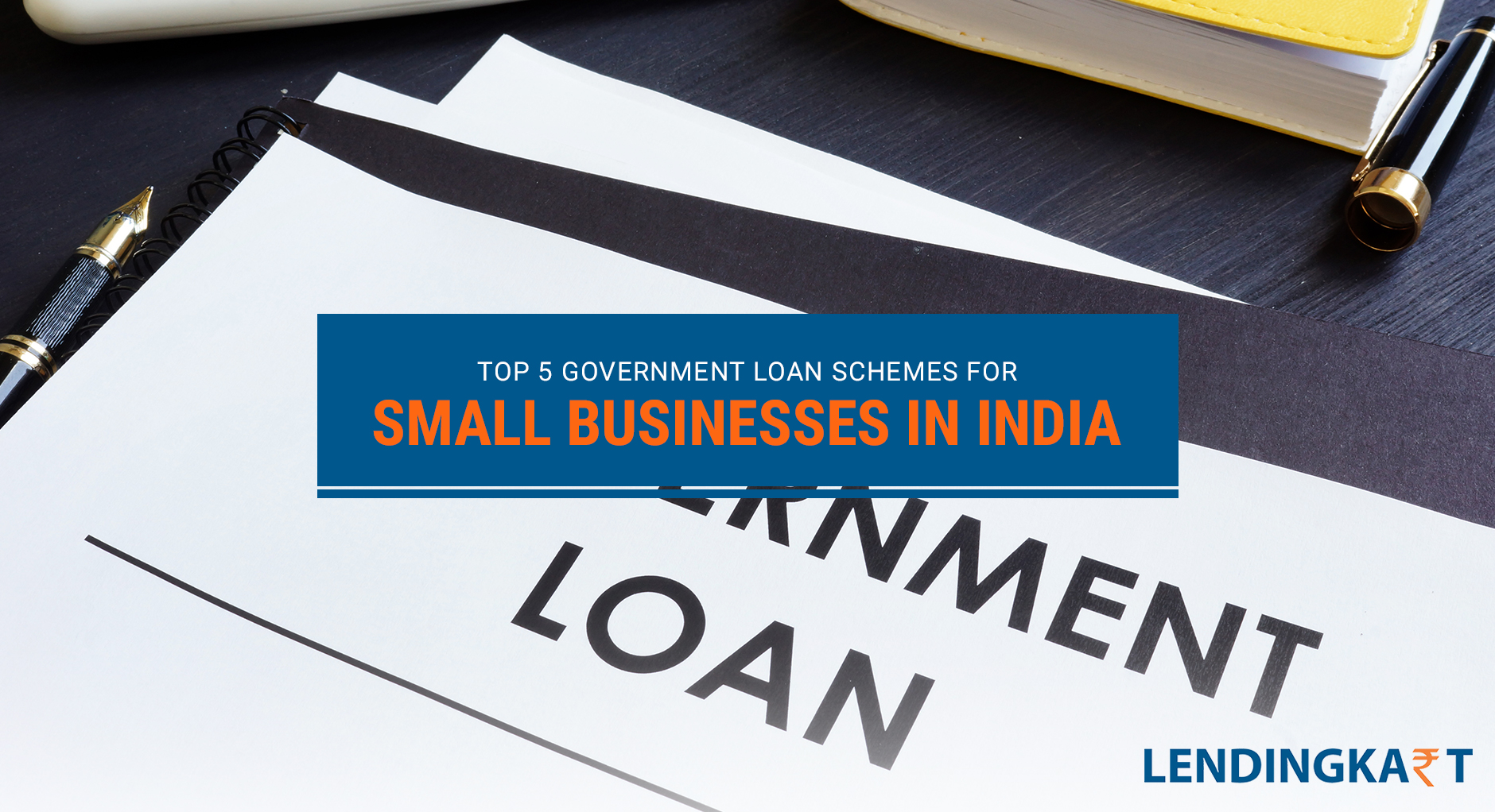 Top 5 Government Loan Schemes for Small Businesses India
