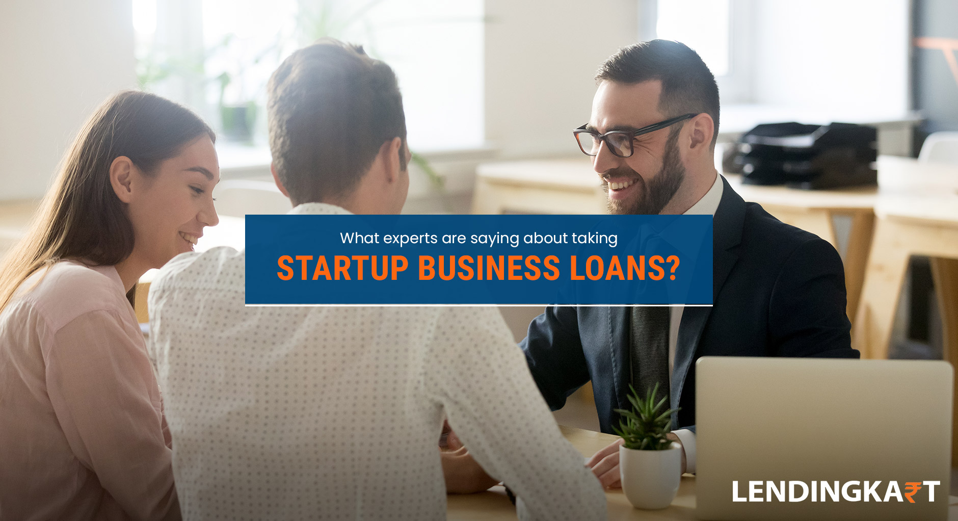 What Experts are Saying About Taking Startup Business Loans