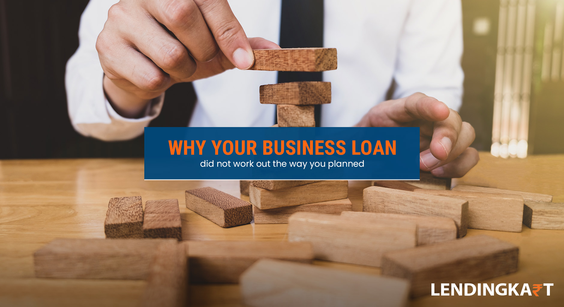 Why Your Business Loan Did Not Work out the way you Planned