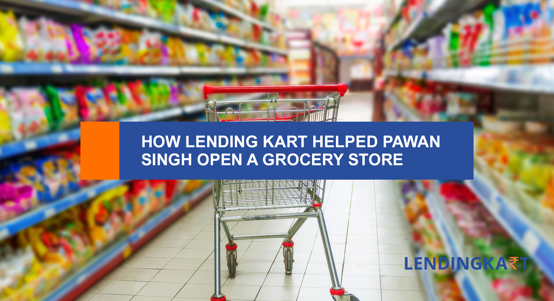 Business Loan for Grocery Store