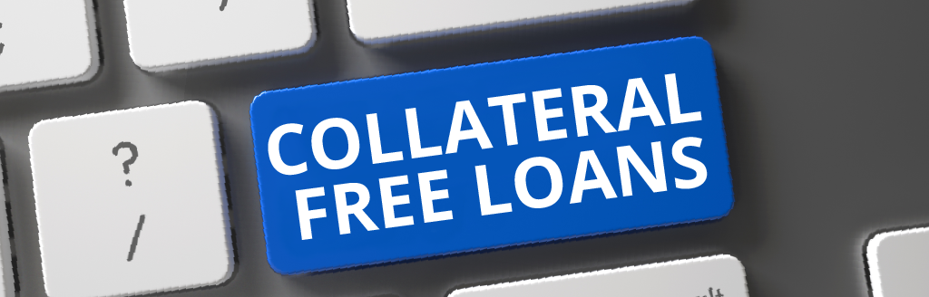 Collateral Free Loans