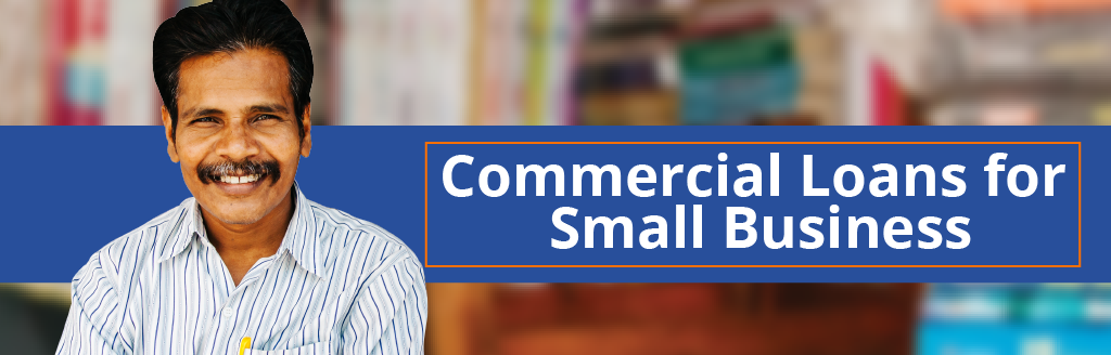 Commercial Loan for Small Business