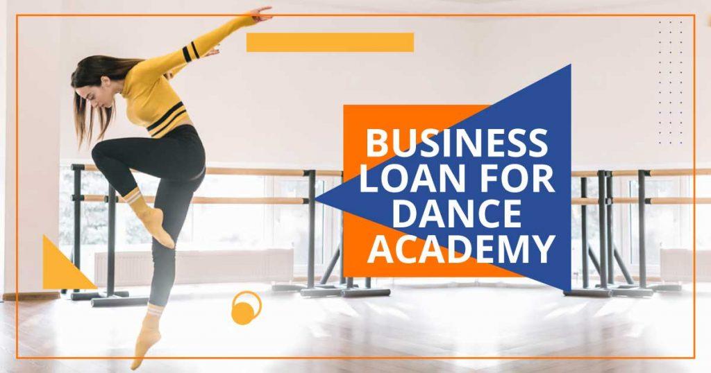 Business loan for Dance Studio