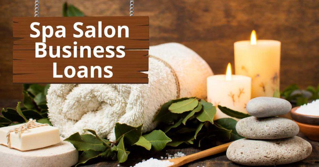 Spa Salon Business Loans