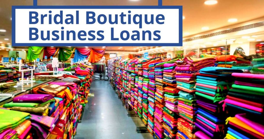 Bridal Boutique Business Loans