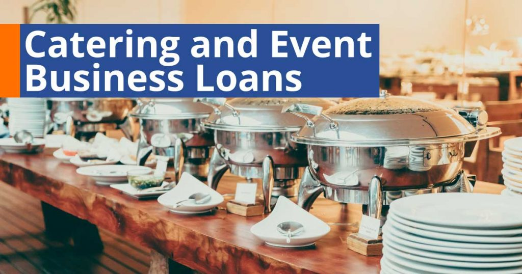 Catering and Event Business Loan