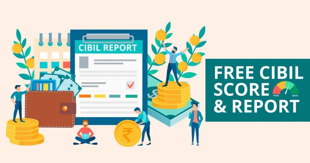 Free CIBIL score & report