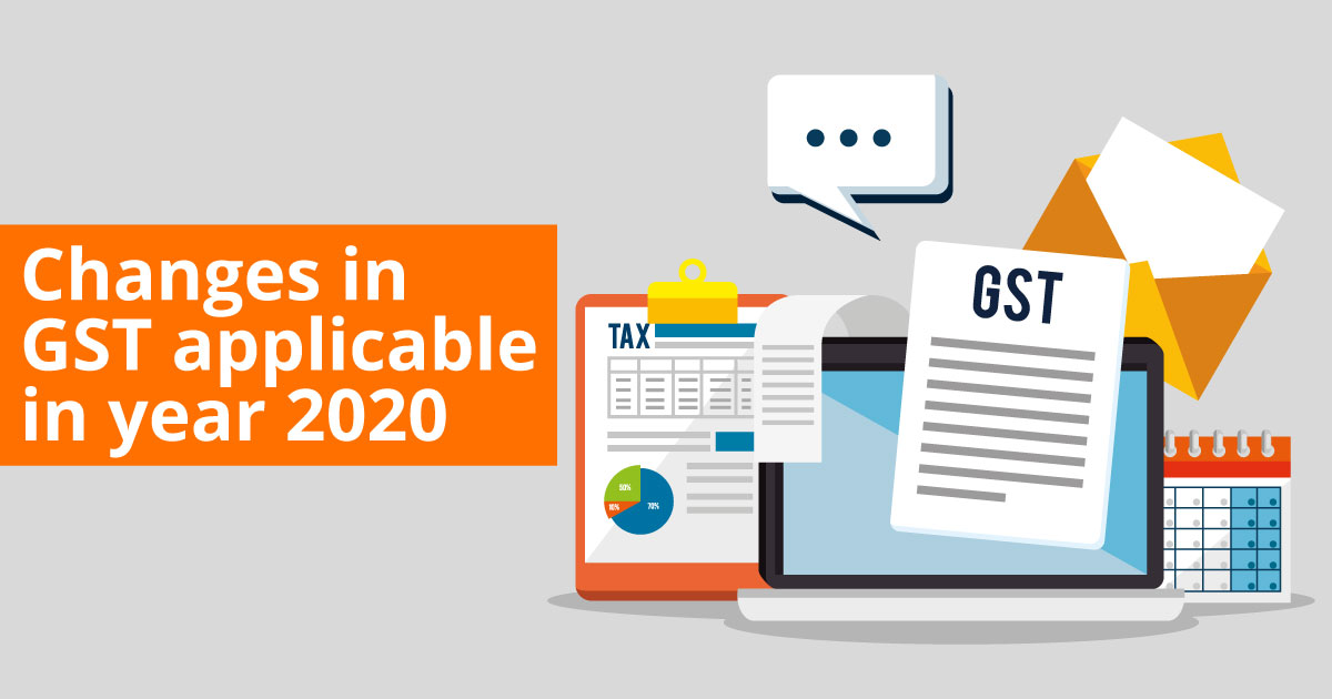 Changes in gst applicable in year 2020