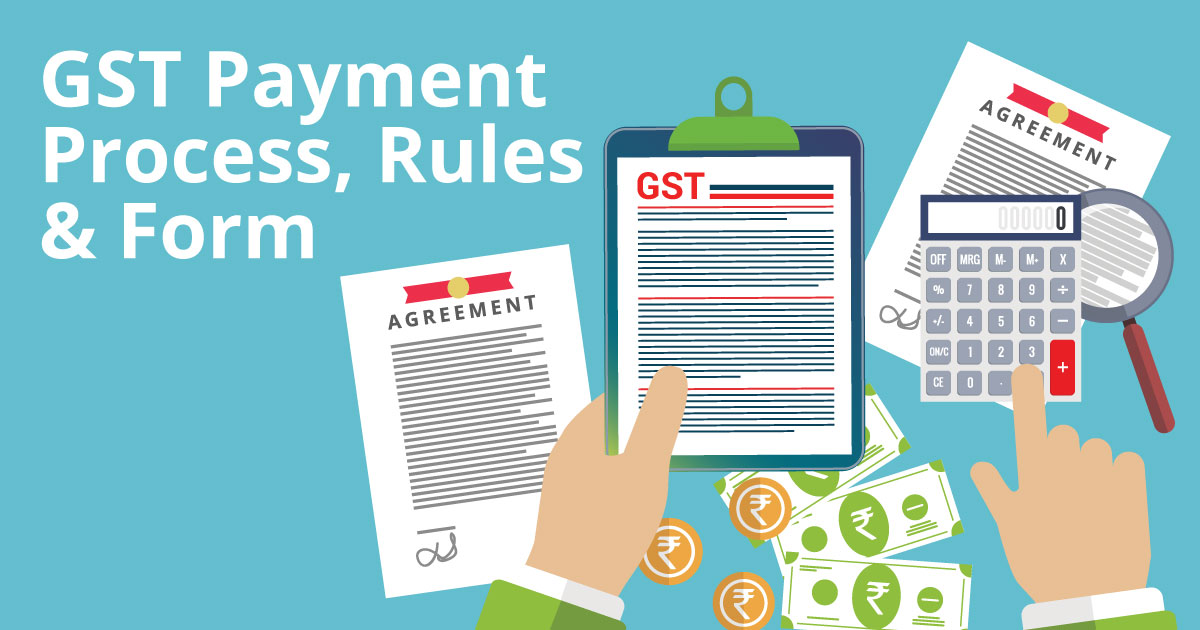 GST Payment Process Rules Form