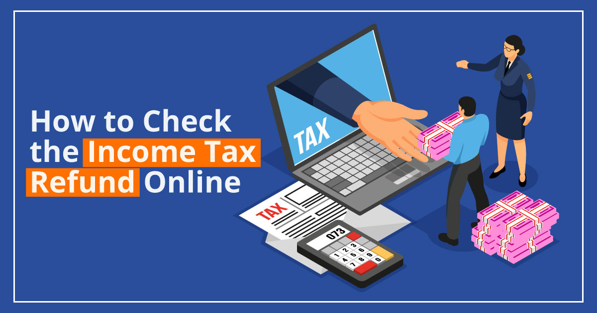 How-to-Check-the-Income-Tax-Refund-Online