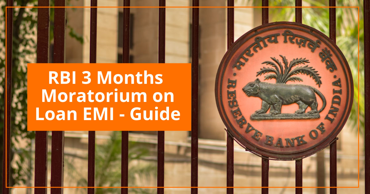 RBI 3 Months Moratorium on Loan EMI Guide