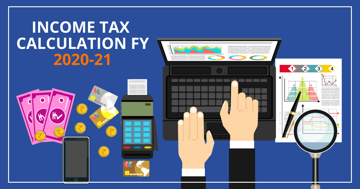 income tax calculation fy 2020-21