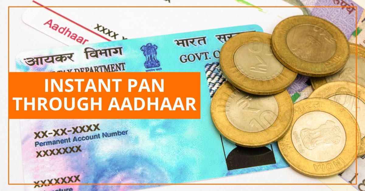 instant pan card through aadhaar