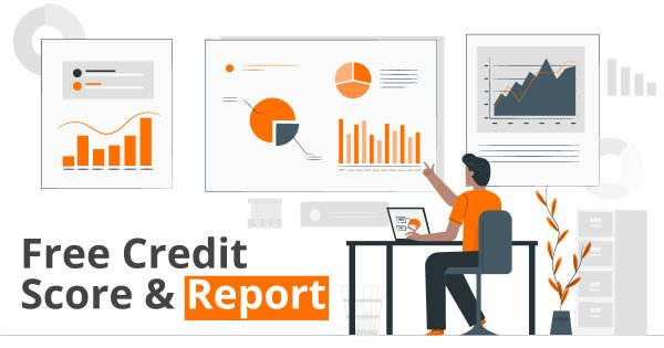Free Credit Score and Report from CIBIL, Experian, Equifax, and High Mark