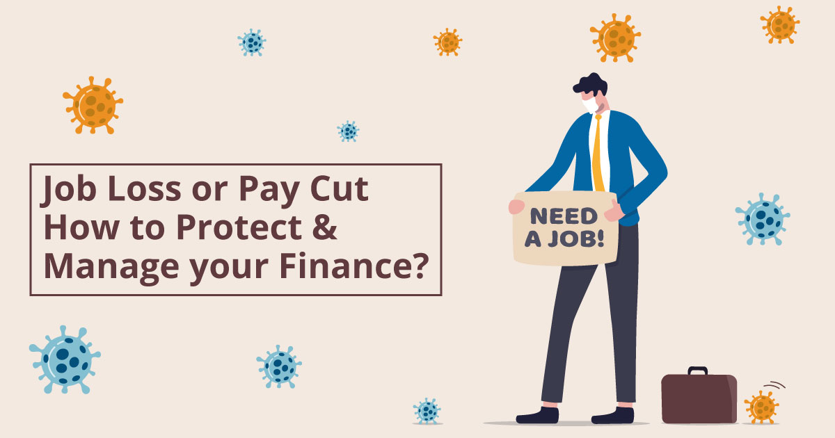 Job Loss or Pay Cut How to Protect Manage Your Finance