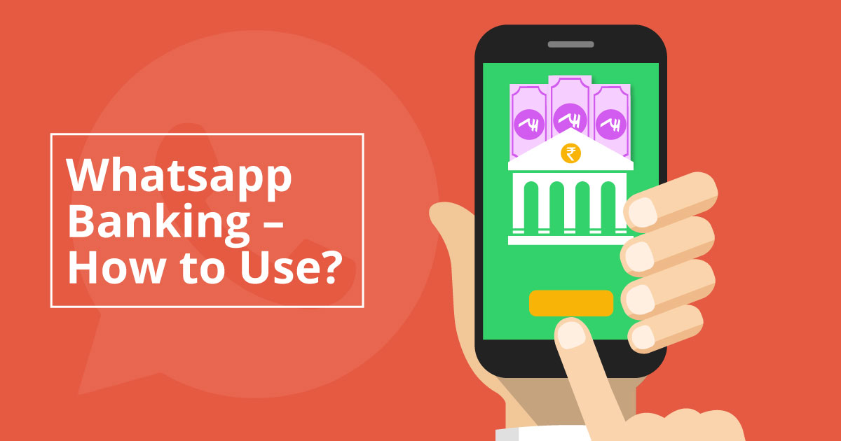 Whatsapp Banking & How to Use