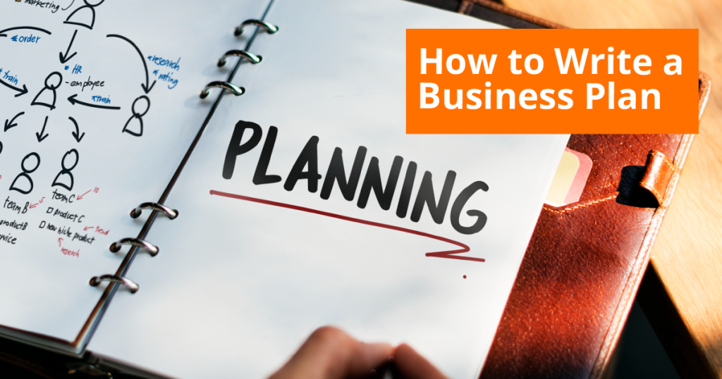 Business Plan - How to Write a Business Plan
