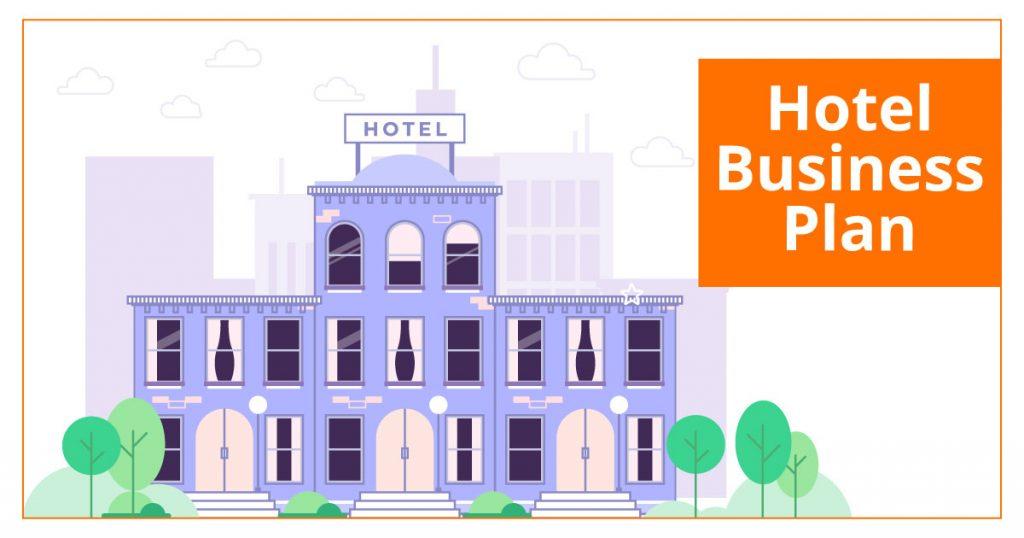 Hotel Business Plan