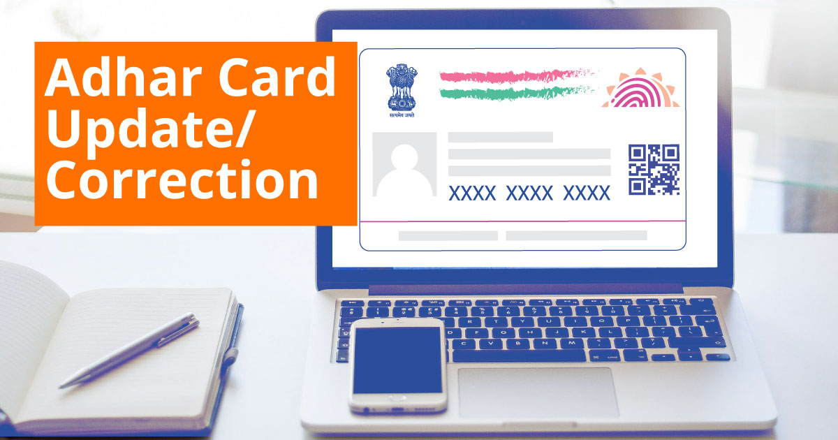 Adhar Card Update & Correction