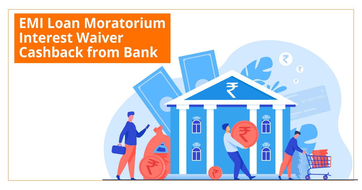 EMI-Loan-Moratorium-Interest-Cash-Back
