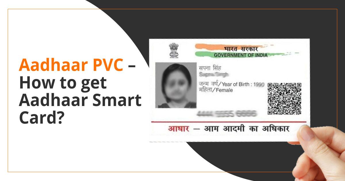 Aadhaar PVC Smart Card