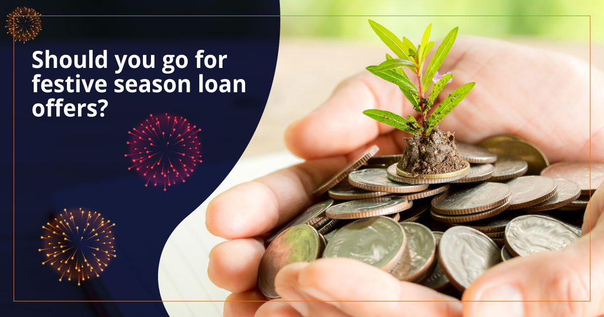 Should you go for festive season loan offers