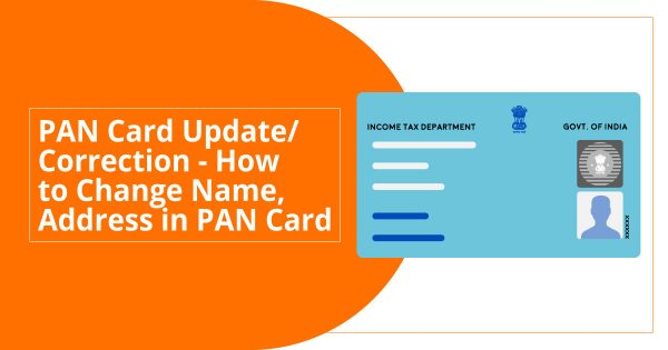 pan card correction  update  how to change name