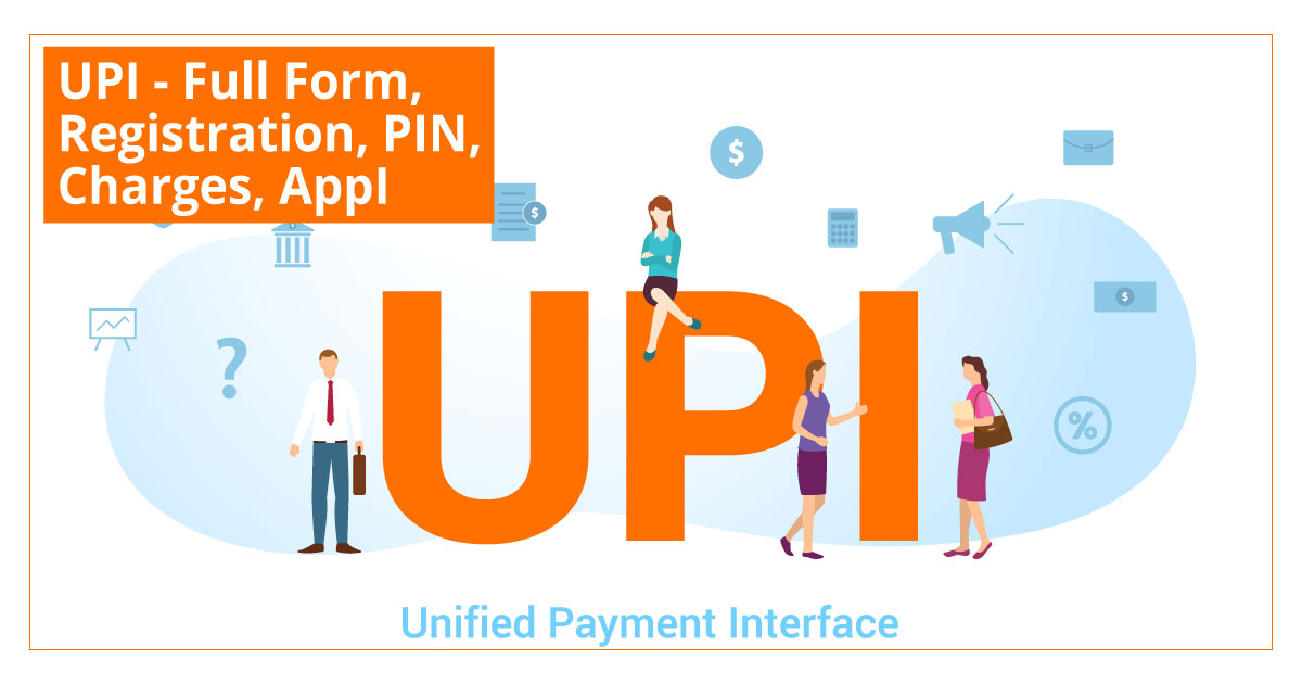 UPI Full Form Registration PIN Charges