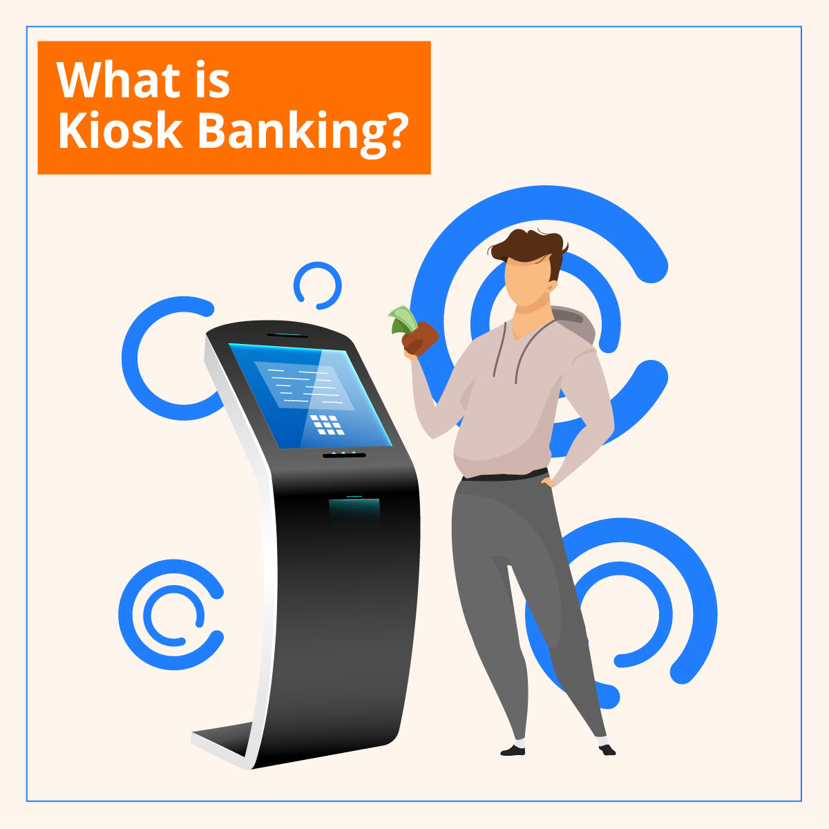 What is Kiosk Banking