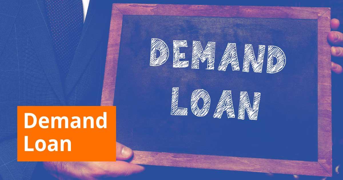 Demand loan