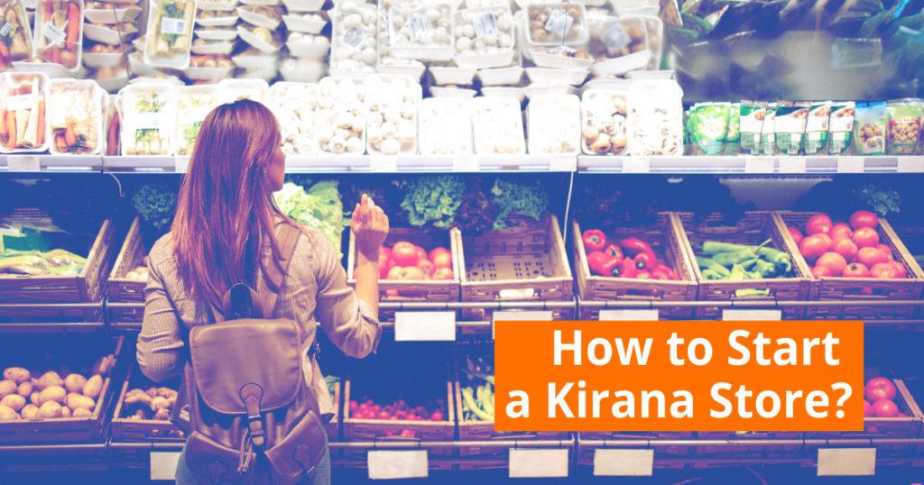 How to Start a Kirana Store