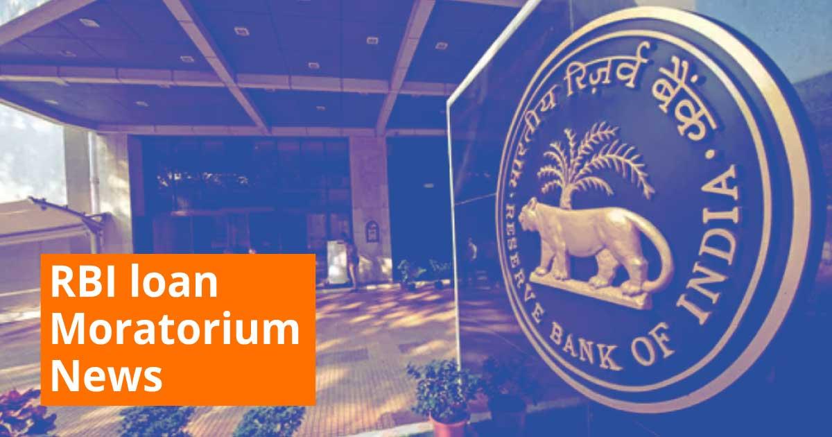 RBI loan moratorium news