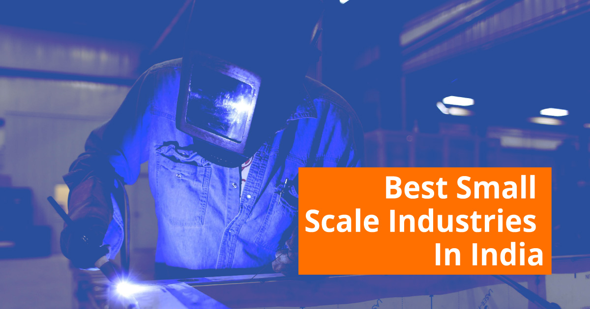 Best Small Scale Industries in India