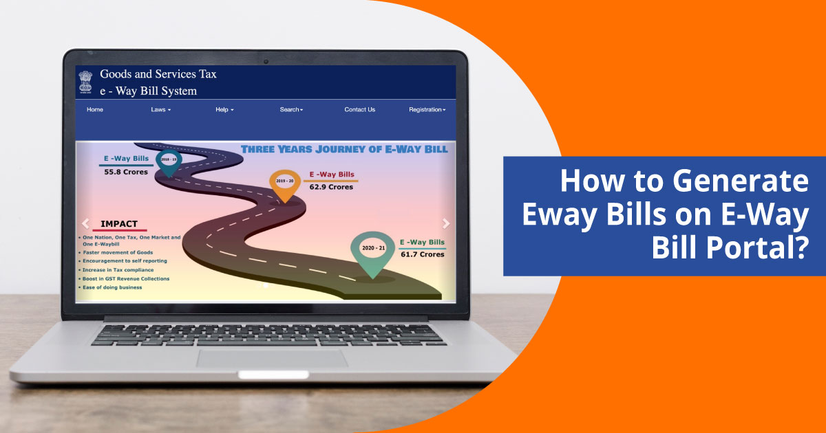 How to Generate Eway Bills Online on E Way Bill Portal