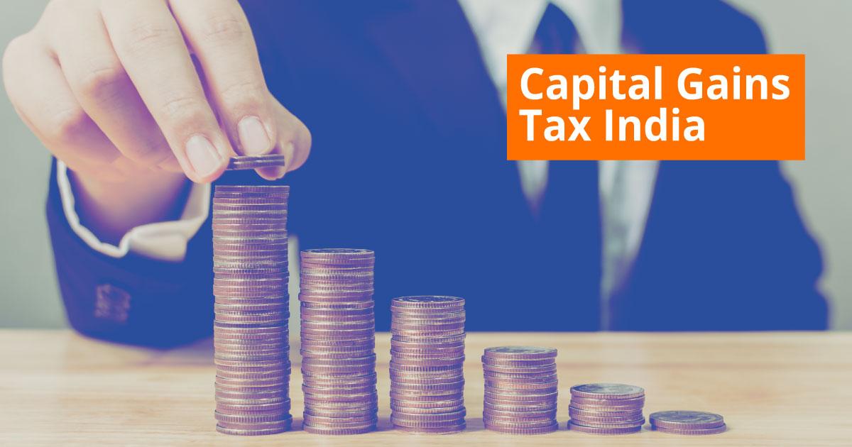 Capital Gains Tax India